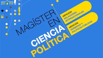 Inicio postulaciones Magíster en Ciencia Política