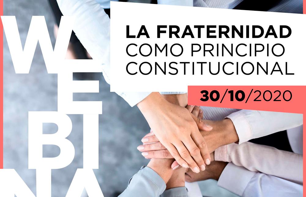 """Webinar """"La Fraternidad como Principio Constitucional"""""""